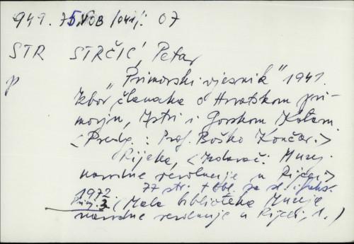 Primorski vjesnik 1941. : izbor članaka o Hrvatskom Primorju, Istri i Gorskom Kotaru Petar Strčić.--