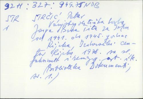 Vanjskopolitička borba Josip Broza Tita za Istru od 1941. do 1945. godine Petar Strčić