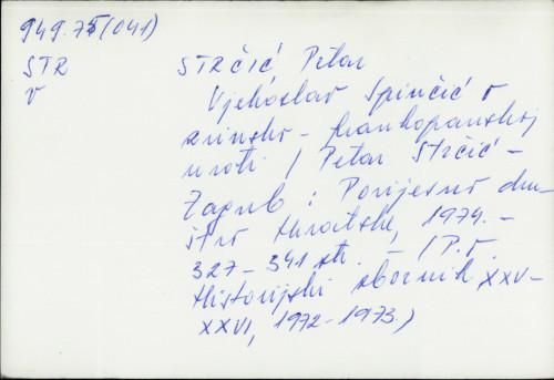 Vjekoslav Spinčić o Zrinsko-Frankopanskoj uroti.